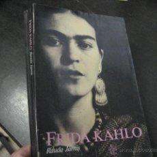 Libros de segunda mano: FRIDA KAHLO , RAUDA JAMIS, CIRCE ED , ILUSTRADO, PINTORA MEXICANA ESPOSA DIEGO RIVERA, RR11. Lote 45379659