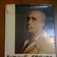 Libros de segunda mano: LIBRO PINTOR ENRIQUE SEGURA Y SU TIEMPO. RETRATOS PINTURA: FRANCO. REY JUAN CARLOS I. Lote 45533034