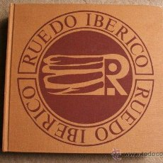 Libros de segunda mano: RUEDO IBÉRICO. JOSÉ CABALLERO, JOSÉ MANUEL CABALLERO BONALD, LUIS CARUNCHO, ÁLVARO DELGADO,.... Lote 45613247