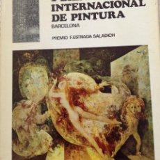 Libros de segunda mano: PRIMERA BIENAL INTERNACIONAL DE PINTURA PREMIO F. SALADICH BARCELONA 1967. Lote 45633105