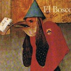 Libros de segunda mano: EL BOSCO 1450 - 1516 ENTRE EL CIELO Y EL INFIERNO WALTER BOSING. Lote 45767996