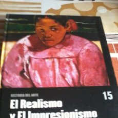 Libros de segunda mano: HISTORIA DEL ARTE EL REALISMO Y EL IMPRESIONISMO. EL PAIS EDITADO POR SALVAT. EST18B3. Lote 45790529
