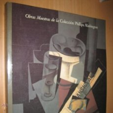 Libros de segunda mano: OBRAS MAESTRAS DE LA COLECCIÓN PHILLIPS. WASHINGTON (ARTE. PINTURA.). Lote 45793229