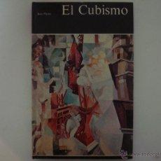 Libros de segunda mano: JOSÉ PIERRE. EL CUBISMO. ED. AGUILAR 1968. FOLIO. MUY ILUSTRADO. Lote 45899706
