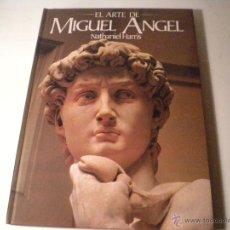 Libros de segunda mano: EL ARTE DE MIGUEL ANGEL. Lote 239720340