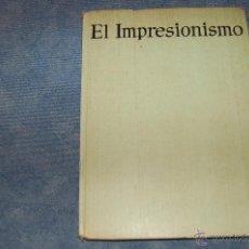 Libros de segunda mano: EL IMPRESIONISMO. Lote 45968886