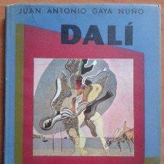 Libros de segunda mano: 1950 DALÍ - JUAN ANTONIO GAYA NUÑO / ILUSTRADO. Lote 46061187