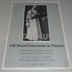 Libros de segunda mano: VIII BIENAL EXTREMEÑA DE PINTURA. 1981. Lote 46079791