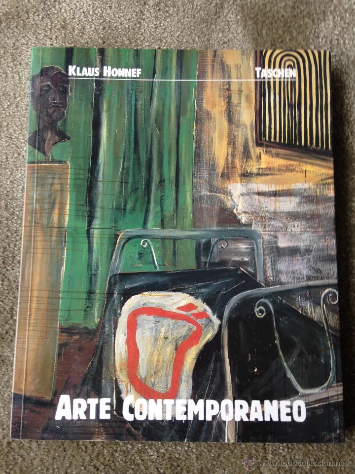 ARTE CONTEMPORANEO. KLAUS HONNEF. TASCHEN. !991. COLONIA (Libros de Segunda Mano - Bellas artes, ocio y coleccionismo - Pintura)
