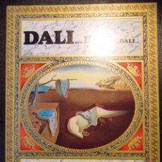 Libros de segunda mano: DALI... DALI... DALI... TEXTOS DE MAX GERARD. PROLOGO DE DANIEL GIRALT-MIRACLE. BANCO HISPANOAMERICA. Lote 46139360