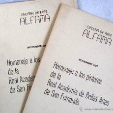 Libros de segunda mano: HOMENAJE A LOS PINTORES DE LA REAL ACADEMIA DE BELLAS ARTES DE SAN FERNANDO. Lote 46175161
