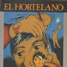 Libros de segunda mano: QUIERO SER MIÉRCOLES. EL HORTELANO. ARNAO EDICIONES, 1ª ED., 1986. DEDICATORIA AUTÓGRAFA. Lote 46205303