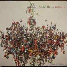 Libros de segunda mano: MIKADO - NACHO BOLEA - UNIVERSIDAD DE ZARAGOZA 2012 CATÁLOGO EXPOSICIÓN.. Lote 46235517