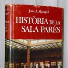 Libros de segunda mano: HISTÒRIA DE LA SALA PARÉS (EN CATALÁN). Lote 46245201