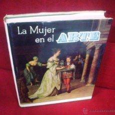 Libros de segunda mano: LA MUJER EN EL ARTE. Lote 46343594
