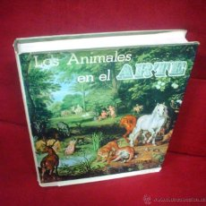 Libros de segunda mano: LOS ANIMALES EN EL ARTE.. Lote 46343794