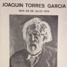 Libros de segunda mano: JOAQUIN TORRES-GARCÍA. ADHESIÓN DE HONENAJES. 1974.. Lote 46439702
