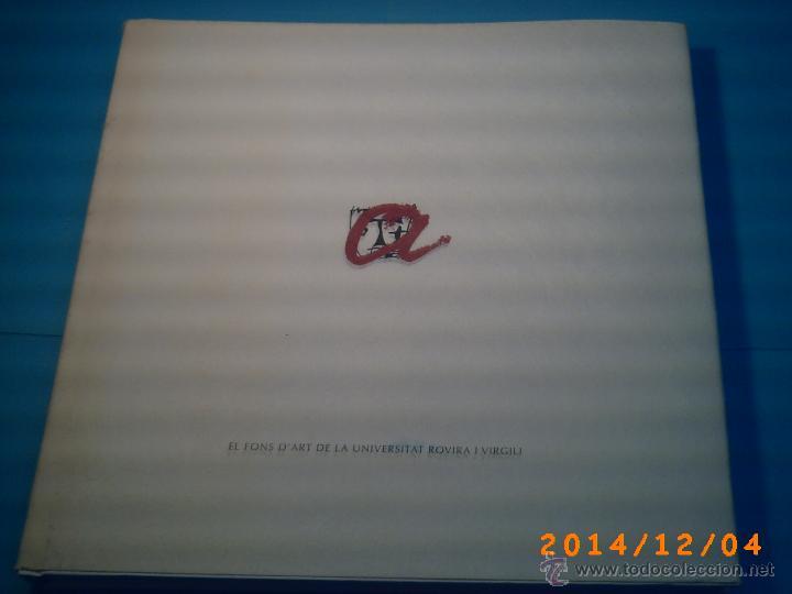 EL FONT D'ART LA UNIVERSITAT ROVIRA I VIRGILI-TARRAGONA-PUBLICACIONS URV-DESEMBRE 2008-QUINZE ANIV. (Libros de Segunda Mano - Bellas artes, ocio y coleccionismo - Pintura)