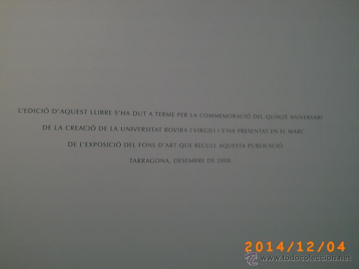 Libros de segunda mano: EL FONT DART LA UNIVERSITAT ROVIRA I VIRGILI-TARRAGONA-PUBLICACIONS URV-DESEMBRE 2008-QUINZE ANIV. - Foto 2 - 46623516