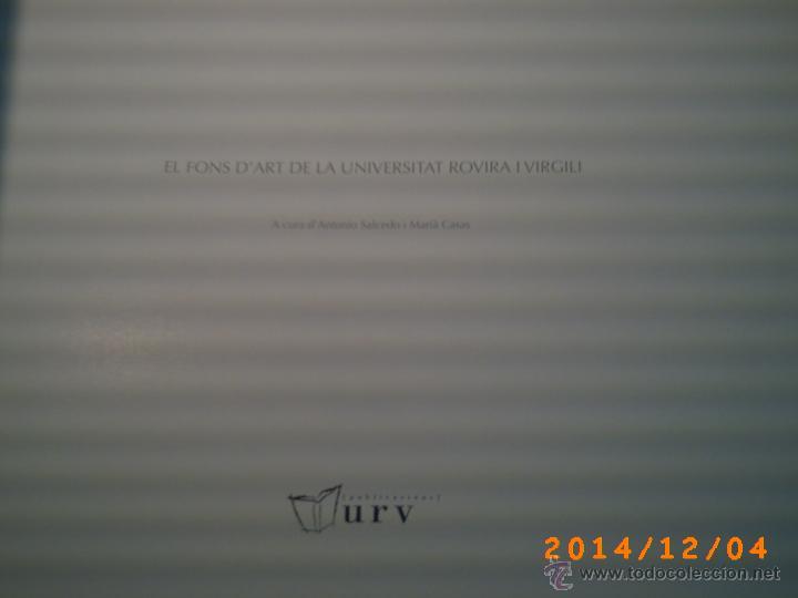 Libros de segunda mano: EL FONT DART LA UNIVERSITAT ROVIRA I VIRGILI-TARRAGONA-PUBLICACIONS URV-DESEMBRE 2008-QUINZE ANIV. - Foto 15 - 46623516