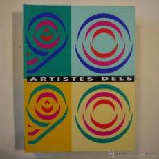 Libros de segunda mano: 90 ARTISTES DELS 90 - ART INVEST - 1992. Lote 46723728