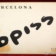 Libros de segunda mano: BARCELONA. DIBUIXOS D'OPISSO. EDICIONS CURIOSA (1981) TIRAJE LIMITADO DE 2000 EJEMPLARES. Lote 46774351