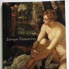 Libros de segunda mano: JACOPO TINTORETTO - MUSEO DEL PRADO GONZALO REDÍN ARTE PINTOR RENACIMIENTO SIGLO XVI VENECIA - LIBRO. Lote 46780586