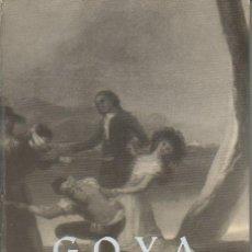 Libros de segunda mano: GOYA, SU VIDA SUS OBRAS. JOAQUIN PLA CARGOL. DALMAU CARLES PLA, 1969. Lote 46823108