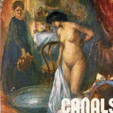 Libros de segunda mano: CANALS EN EL MUSEO DE ARTE MODERNO DE BARCELONA 1976. Lote 46961451