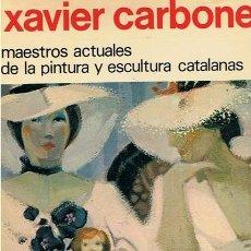 Libros de segunda mano: XAVIER CARBONELL POR BALTASAR PORCEL . Lote 46961793