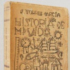 Libros de segunda mano: JOAQUIN TORRES-GARCÍA. HISTORIA DE MI VIDA. 1939. PRIMERA EDICIÓN. Lote 47030159