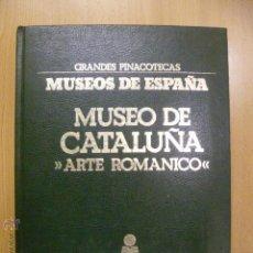 Libros de segunda mano: GRANDES PINACOTECAS - MUSEOS DE ESPAÑA - MUSEO DE CATALUÑA - ARTE ROMANICO - COMPLETO DE LÁMINAS. Lote 47050310