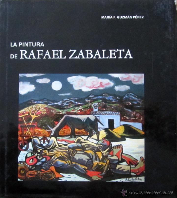 La pintura de rafael zabaleta comprar libros de pintura en todocoleccion 47245253 - Libreria segunda mano online ...