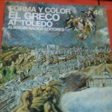 Libros de segunda mano: EL GRECO . FORMA Y COLOR AT TOLEDO. Lote 47338350