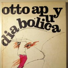 Libros de segunda mano: APUY, OTTO - DIABÓLICA - BARCELONA 1979 - OSCAR COLLAZOS - 1ª EDICIÓN. Lote 46793681