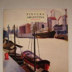 Libros de segunda mano: PINTURA ARGENTINA, PERIODO 1830 - 1970. PERFECTO ESTADO!!!. Lote 47409338