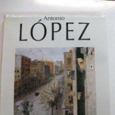 Libros de segunda mano: ANTONIO LOPEZ. EDICIONES POLIGRAFA 1996.. Lote 47486722