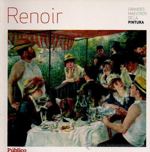 RENOIR - GRANDES MAESTROS DE LA PINTURA. EDITORIAL SOL 90, 2008 (Libros de Segunda Mano - Bellas artes, ocio y coleccionismo - Pintura)