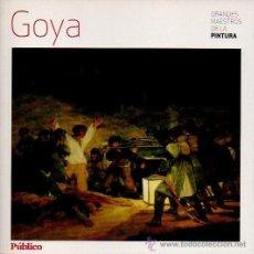 Libros de segunda mano: GOYA - GRANDES MAESTROS DE LA PINTURA. EDITORIAL SOL 90, 2008. Lote 47614872