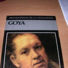 Libros de segunda mano: GOYA.PROTAGONISTAS DE LA CIVILIZACION.1983.MADRID. EDITORIAL DEBATE-ITACA. Lote 47640721