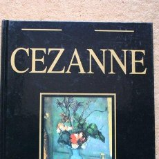 Libros de segunda mano: CEZANNE. LOS GENIOS UNIVERSALES DE LA PINTURA. VALENCIA, RAYUELA, 1992.. Lote 47820690