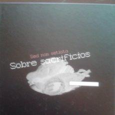 Libros de segunda mano: BENXAMIN ALVAREZ SED NON SETIATA SOBRE SACRIFICIOS TAPA DURA MUSEO PR.LUGO 2003 66 PAGINAS. Lote 47950031