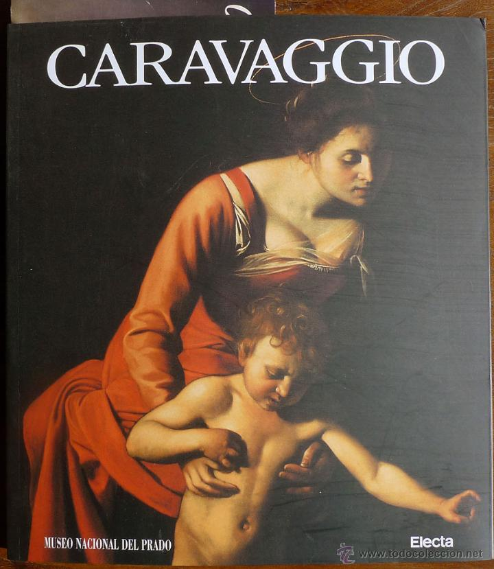 CARAVAGGIO. MUSEO NACIONAL DEL PRADO. ELECTA. (Libros de Segunda Mano - Bellas artes, ocio y coleccionismo - Pintura)