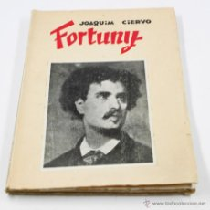 Libros de segunda mano: FORTUNY, JOAQUIM CIERVO. 18X26 CM.. Lote 48311315