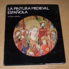 Libros de segunda mano: LA PINTURA MEDIEVAL ESPAÑOLA. TÜNDE WEHLI.- EDITORIAL ARTE Y LITERATURA. Lote 48341672