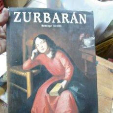 Libros de segunda mano: LIBRO ZURBARAN SANTIAGO ALCOTEA ED. POLIGRAFA ART-199. Lote 48397495