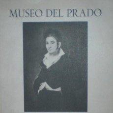 Libros de segunda mano: GOYA. MUSEO DEL PRADO.. Lote 48585162