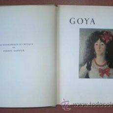 Libros de segunda mano: GASSIER, PIERRE: GOYA. ETUDE BIOGRAPHIQUE ET CRITIQUE.. Lote 48586361