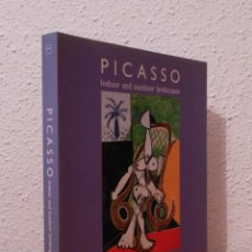 Libros de segunda mano: PICASSO. INDOOR AND OUTDOOR LANDSCAPES. Lote 48609763