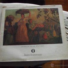 Libros de segunda mano: CAMINOS EN LA PINTURA POR EL BANCO GUIPUZCOANO UNA VISION DE SAN SEBASTIAN ENTRE 1857 Y 1872. Lote 48614676